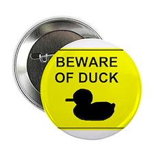 "Beware of Duck 2.25"" Button"