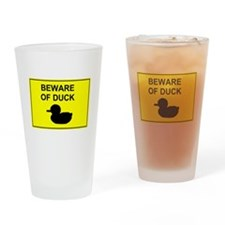 Beware of Duck Drinking Glass