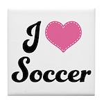 I Love Soccer Tile Coaster