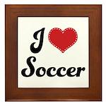 I Love Soccer Framed Tile
