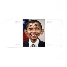 OBAMA WIMP Aluminum License Plate