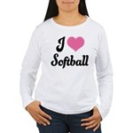 I Love Softball Women's Long Sleeve T-Shirt