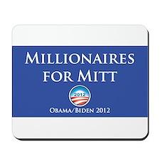 Millionaires for Mitt Mousepad