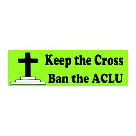 Keep the Cross Ban the ACLU 20x6 Wall Decal
