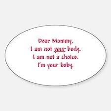Dear Mommy Sticker (Oval)
