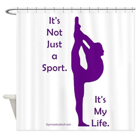 Gymnastics Shower Curtain - Life