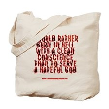To hell with a clean conscience Tote Bag