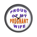 PROUD OF MY PREGNANT WIFE Wall Clock