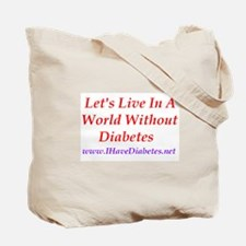 I Have Diabetes Tote Bag
