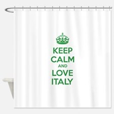 Keep calm and love Italy Shower Curtain