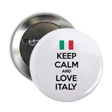 """Keep calm and love Italy 2.25"""" Button"""