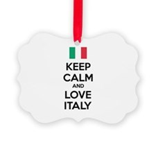 Keep calm and love Italy Ornament