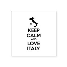 """Keep calm and love Italy Square Sticker 3"""" x 3"""""""