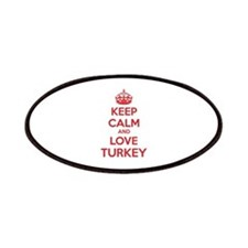 Keep calm and love turkey Patches