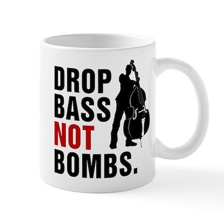 Drop Bass Not Bombs. Mug