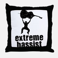 Extreme Bassist Throw Pillow