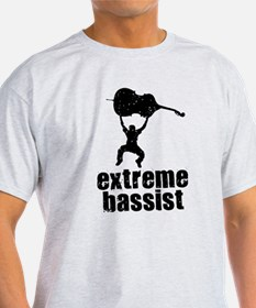 Extreme Bassist T-Shirt