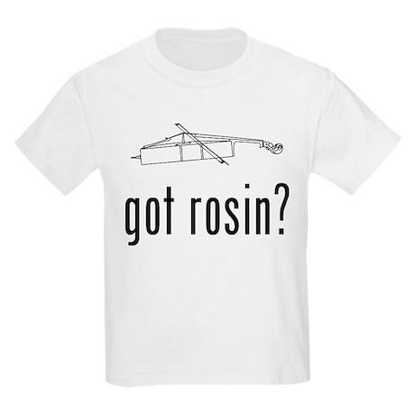 Got Rosin? Kids Light T-Shirt