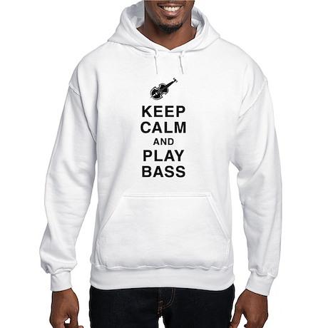Keep Calm & Play Bass Hooded Sweatshirt