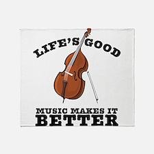 Music Makes Life Better Throw Blanket
