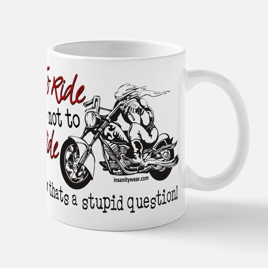 To Ride or Not to Ride Mug