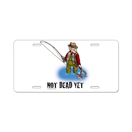 Not dead yet fly fishing aluminum license plate by grampys for Purchase florida fishing license