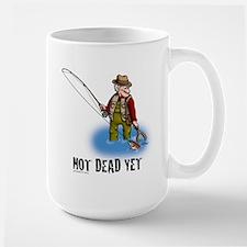 NOT DEAD YET fly fishing Large Mug
