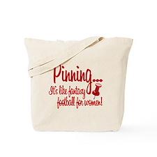 Pinning... Tote Bag