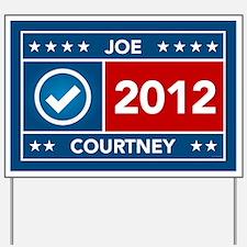 Joe Courtney Yard Sign