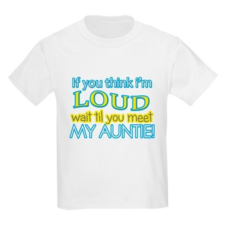 LOUD AUNTIE T-Shirt by Admin_CP64927191