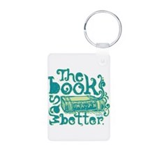 The Book Was Better Keychains