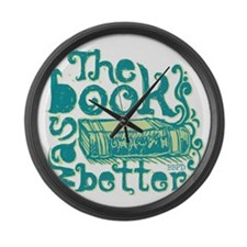 The Book Was Better Large Wall Clock