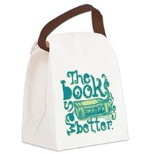 The Book Was Better Canvas Lunch Bag