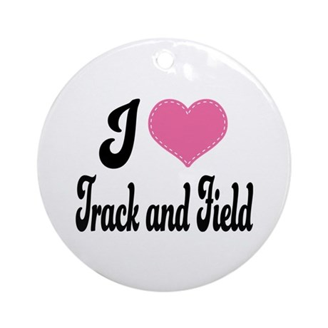 I Love Track and Field Ornament (Round)