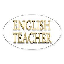 """English Teacher Gold"" Oval Decal"
