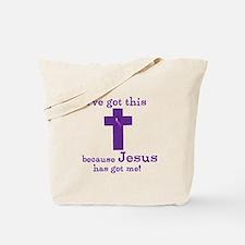 Purple Jesus Has Got Me Tote Bag