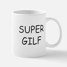 super gilf Mug
