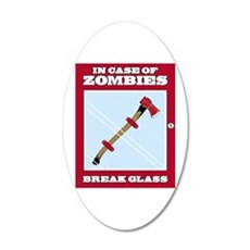 In Case of Zombies 20x12 Oval Wall Decal