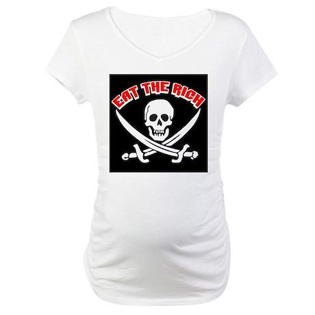 Jolly Roger: Eat The Rich! Maternity T-Shirt