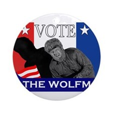 Vote for the Wolfman! Ornament (Round)