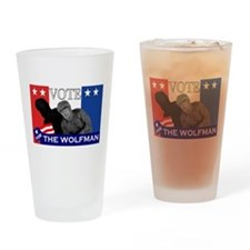 Vote for the Wolfman! Drinking Glass