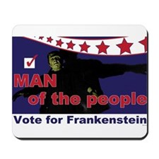 Frankenstein - Man of the people! Mousepad