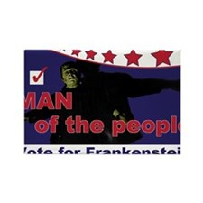 Frankenstein - Man of the people! Rectangle Magnet