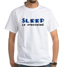 Sleep is Overrated Shirt