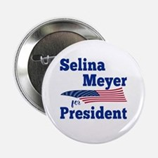 """SELINA MEYER FOR PRESIDENT 2.25"""" Button"""