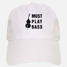 Must Play Bass Baseball Baseball Cap