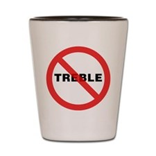 No Treble Shot Glass