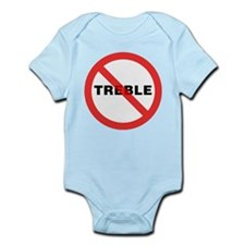 No Treble Infant Bodysuit