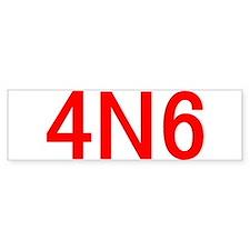 4N6 Bumper Sticker