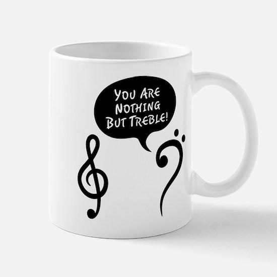 You're Trouble Mug
